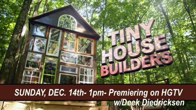 Off Grid Tiny House Builders Take Over TV This Sunday